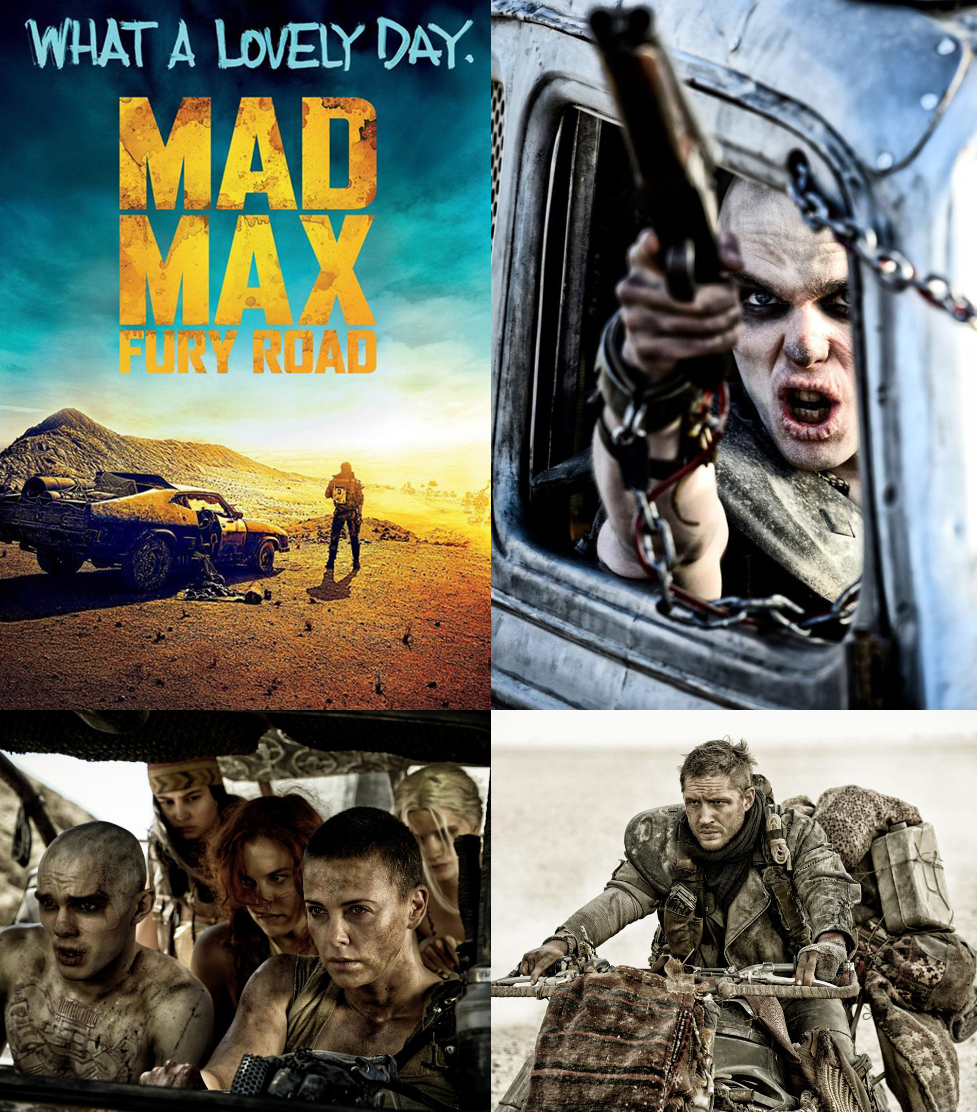 POSTER FURY ROAD MAD MAX ACTION FILM MOVIE WHAT A LOVELY DAY APOCALYPTIC MAY2015