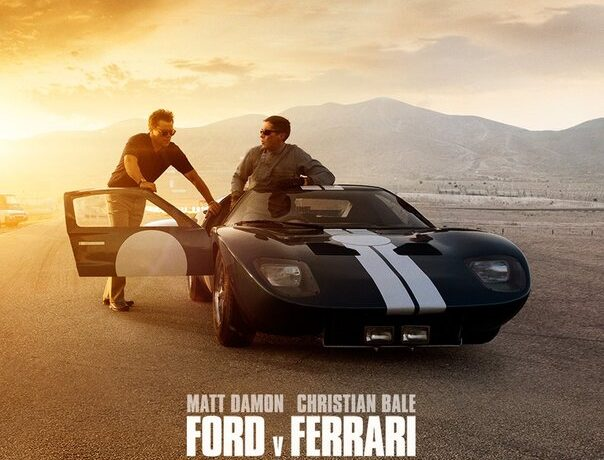 Ford V Ferrari 2019 Movie Thoughts Absolutebadasses