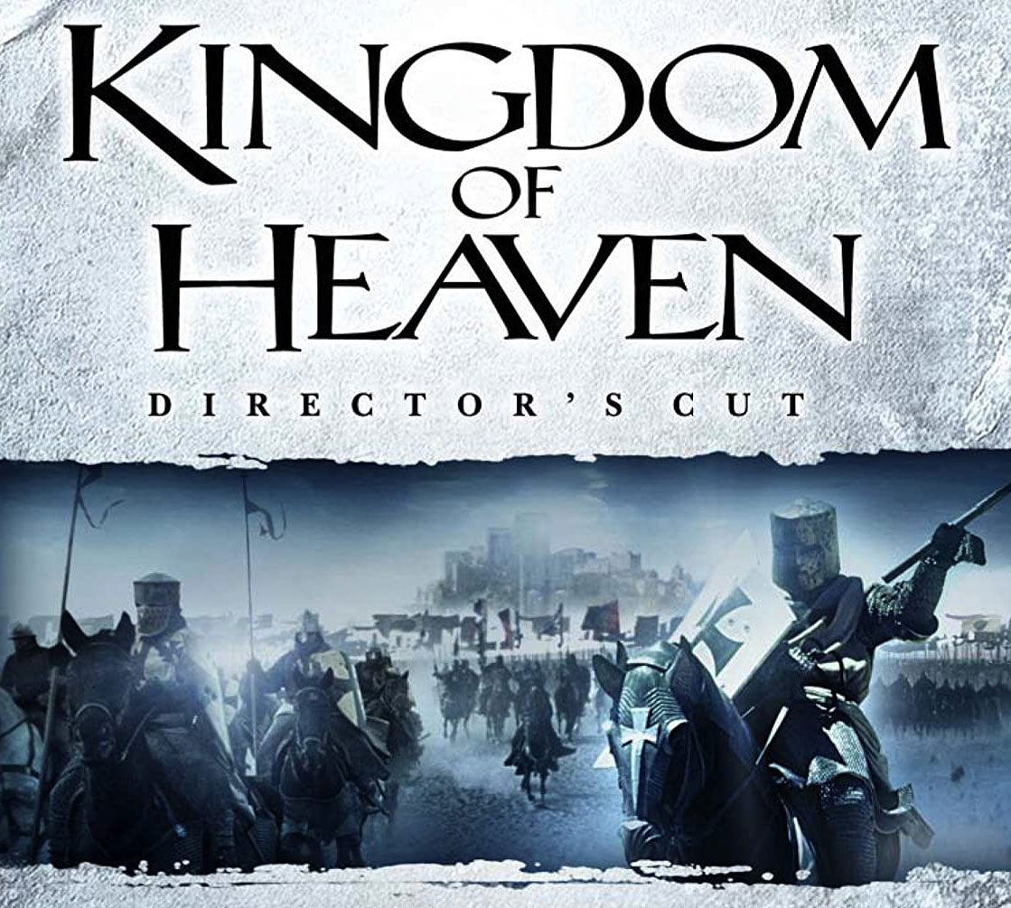 Kingdom Of Heaven 2005 Movie Thoughts Absolutebadasses